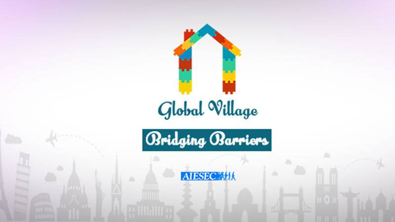 AIESEC's National Global Village: Something for the youth to look forward to