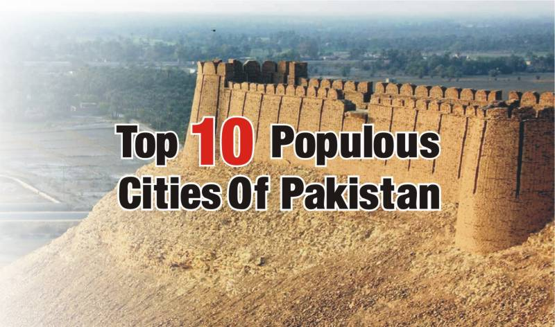 Here is the list of Pakistan's 10 most populous cities according to census