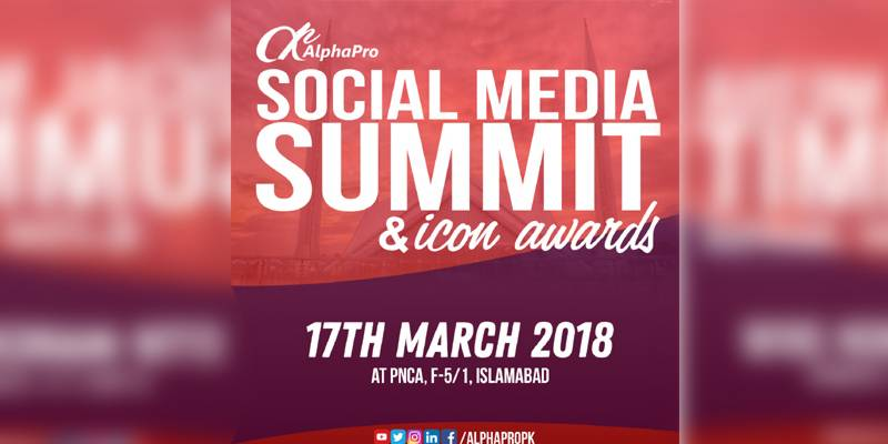AlphaPro's Social Media Summit discusses the Role of Social Media in Pakistan