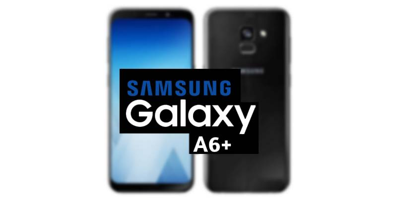 Samsung to launch Galaxy A6+ with 'Infinity Display'