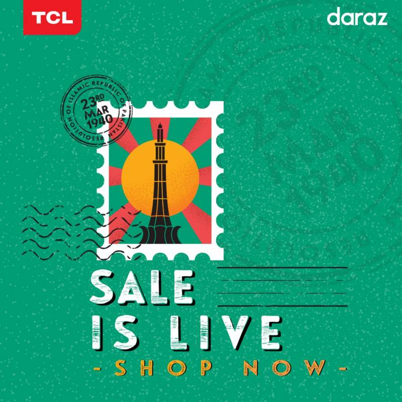 TCL collaborates with Daraz for Pakistan Day Sale 2020