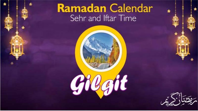 Ramadan Calendar - Gilgit Sehar Aftar Time