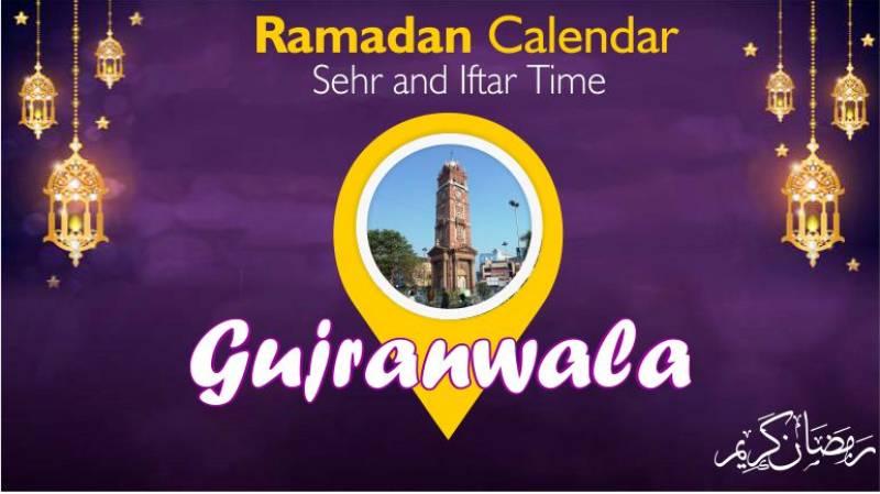 Ramadan Pakistan: Sehri Time Gujranwala , Iftar Time Gujranwala, Ramadan Calendar 2020