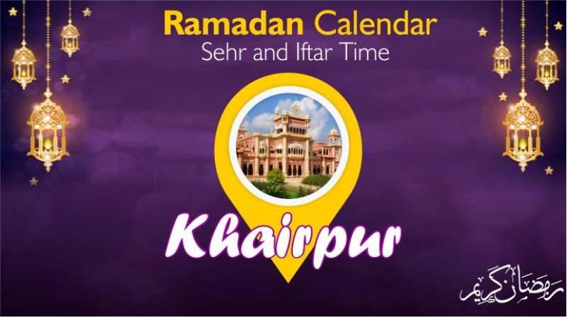 Ramadan Pakistan: Sehri Time Khairpur, Iftar Time Khairpur, Ramadan Calendar 2020