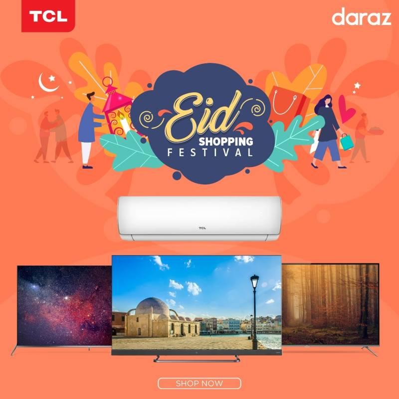 TCL, Daraz bring biggest Eid Festival offering mega discounts on LEDs and ACs