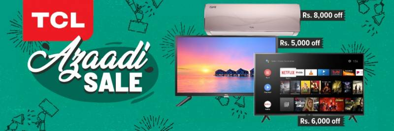 TCL and Daraz bring Jashn-e-Azadi Sale gala with huge discounts