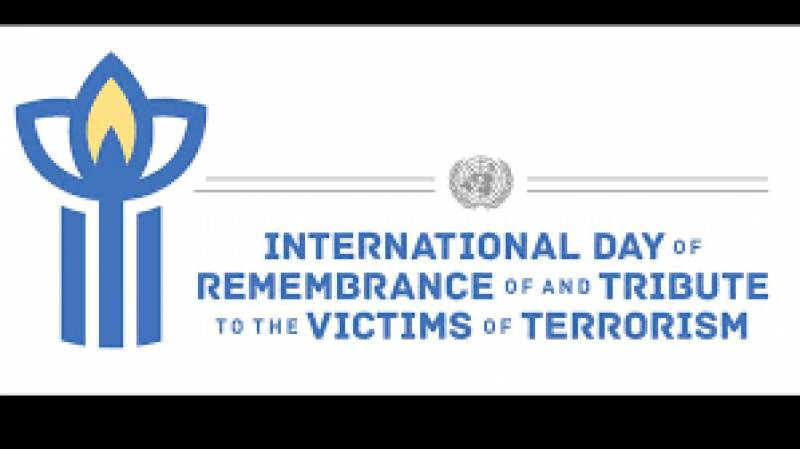 Int'l Day of Remembrance & Tribute to Victims of Terrorism being marked today