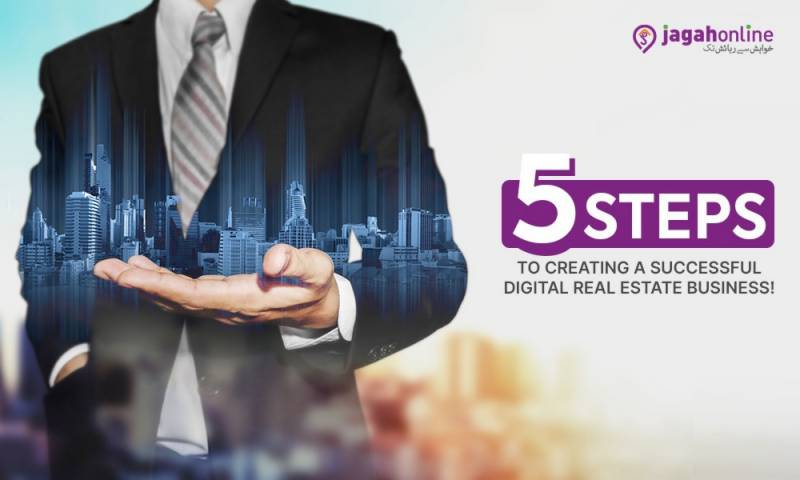 5 Steps to Creating a Successful Digital Real Estate Business!